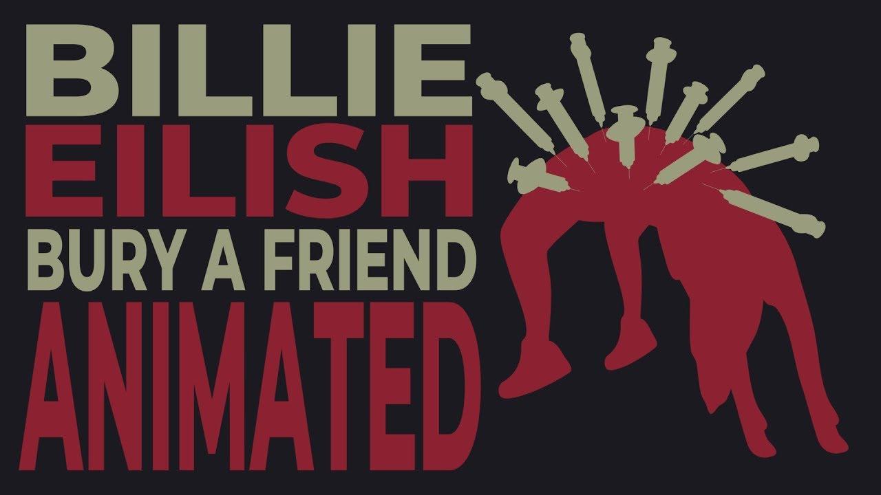 Billie Eilish – bury a friend (Animated Lyrics)